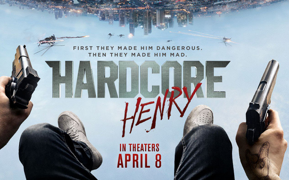 """Hardcore Henry,"" an astonishing point of view"