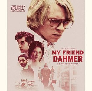 """My Friend Dahmer"": the background making of a serial killer"