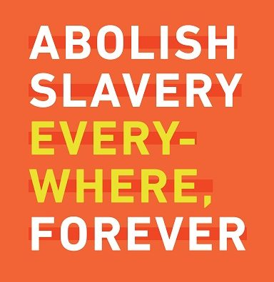 Abolish slavery everywhere, forever; walk for freedom