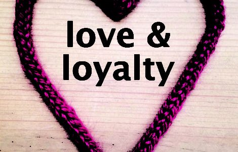 All is fair in love and loyalty